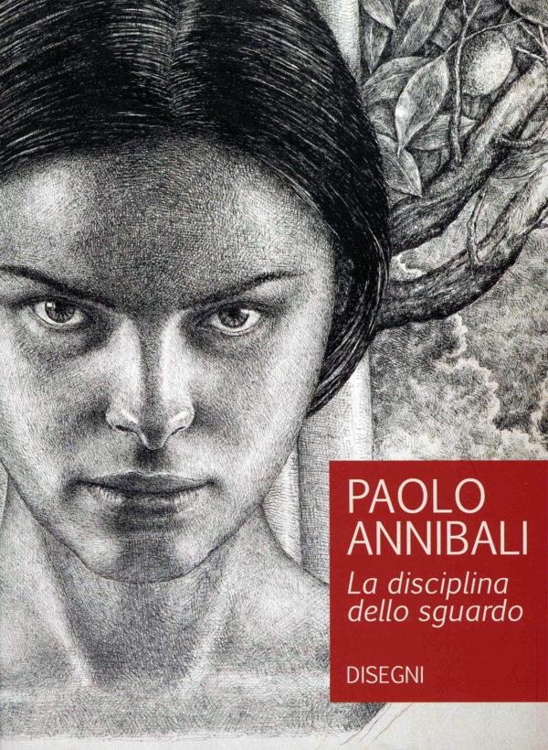 Catalogo Paolo Annibali La disciplina dello sguardo