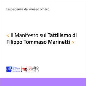 Dispensa Il Manifesto sul Tattilismo di Filippo Tommaso Marinetti